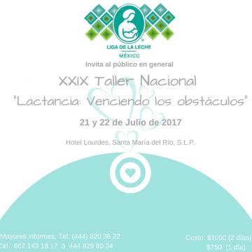"XXIX TALLER NACIONAL LLLMÉX. ""LACTANCIA: VENCIENDO LOS OBSTÁCULOS"""