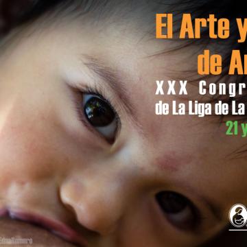 XXX Congreso Liga de La Leche México 2018 El arte y Ciencia de Amamantar