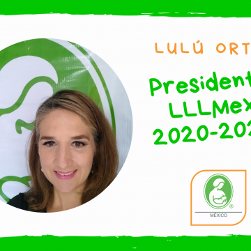 Nueva Presidenta de Liga de La Leche de México A.C.